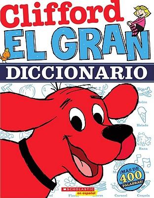 El Gran Diccionario / The Great Dictionary By Scholastic Inc. (COR)