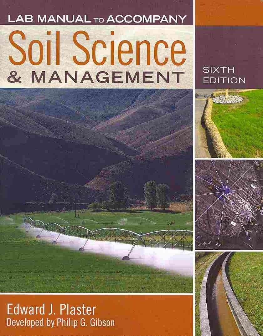 Plaster's Soil Science and Management By Plaster, Edward
